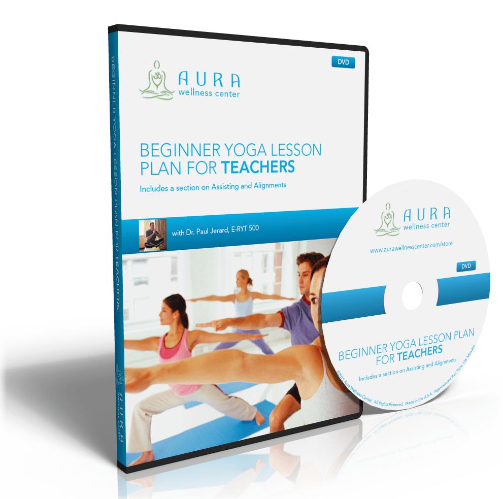 Beginner Yoga Lesson Plan for Teachers DVD | Aura Wellness Center